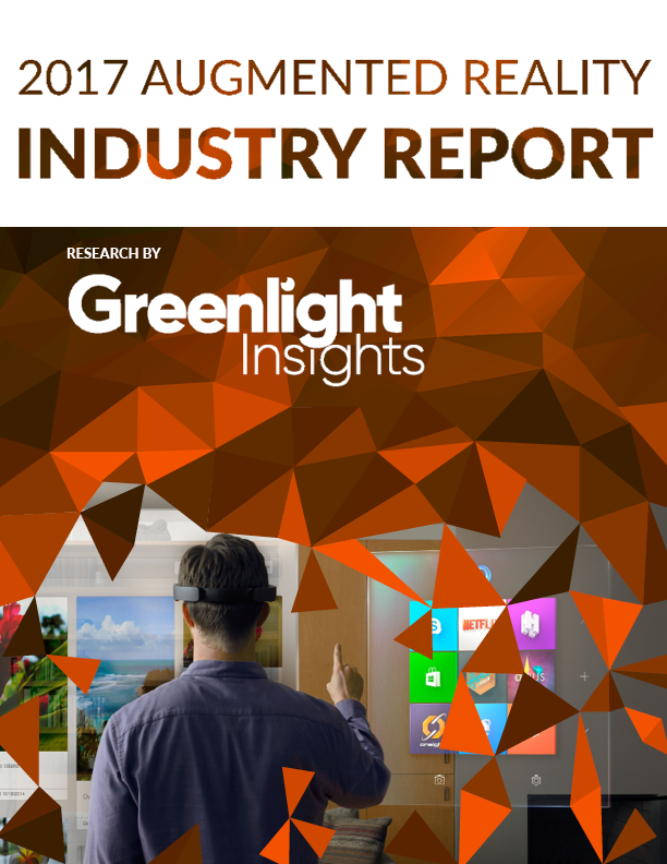 Greenlight Insights' 2017 Augmented Reality Industry Report will be available in July 2017.
