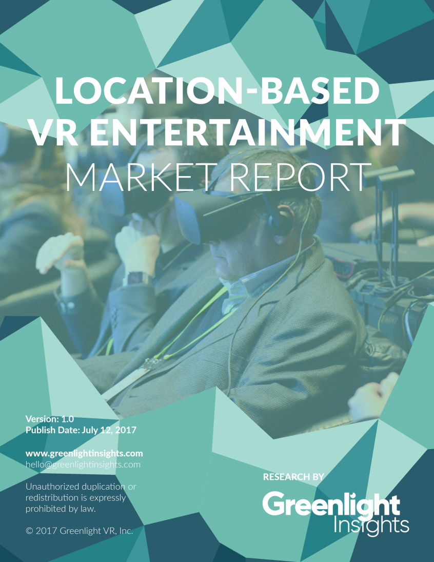 2017 Location-Based Virtual Reality Industry Report