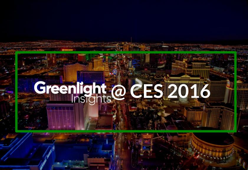 Greenlight Insights Coverage CES 2016