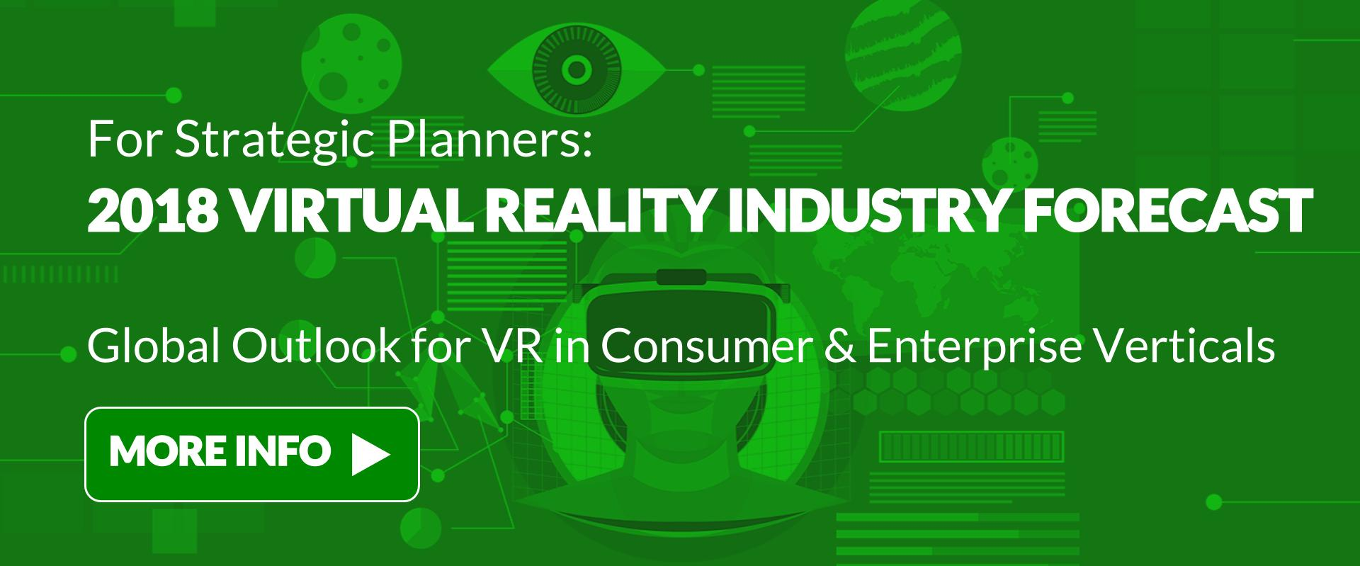 2018 Virtual Reality Industry Forecast