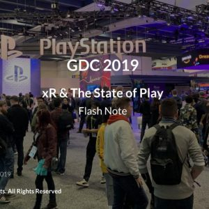 GDC 2019: xR & The State of Play