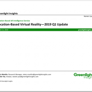 Location-Based Virtual Reality: 2019 Q1 Update