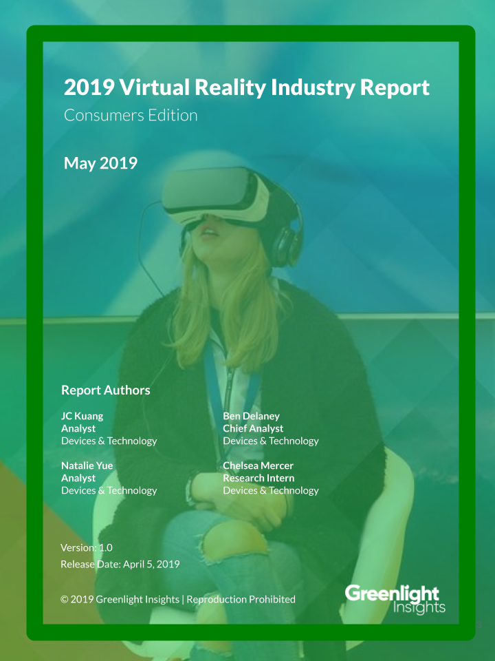 Technology Management Image: 2019 Virtual Reality Industry Report, Consumers Edition