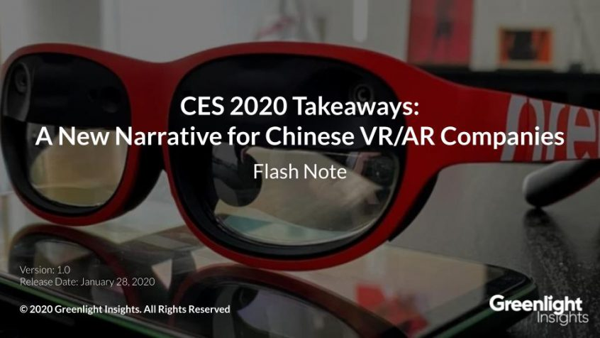 CES 2020 Takeaways: A New Narrative for Chinese VR:AR Companies