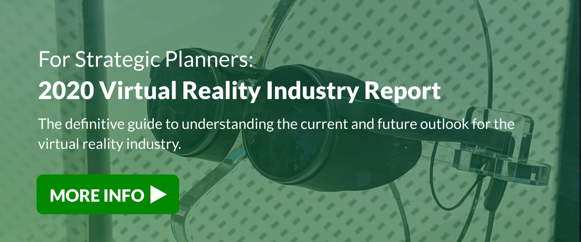 2020 Virtual Reality Industry Report